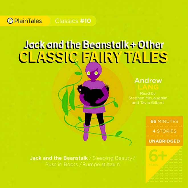 Jack And The Beanstalk And Other Classic Fairy Tales (unabridged)