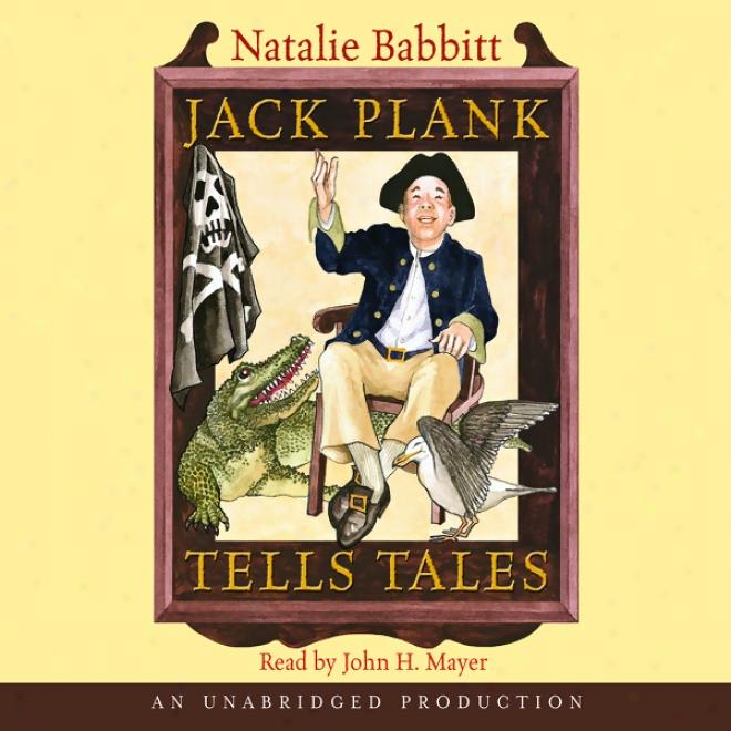 Jack Plank Tells Tales (unabridged)