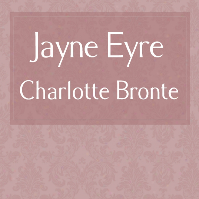 Jane Eyre [rnib Edition] (unabdidged)