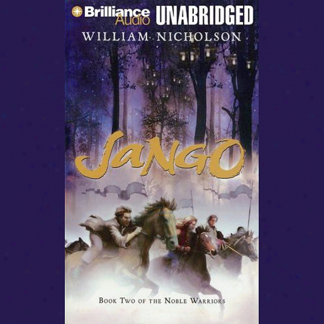 Jango: Book Two Of The Noble Warriors (unabridged)