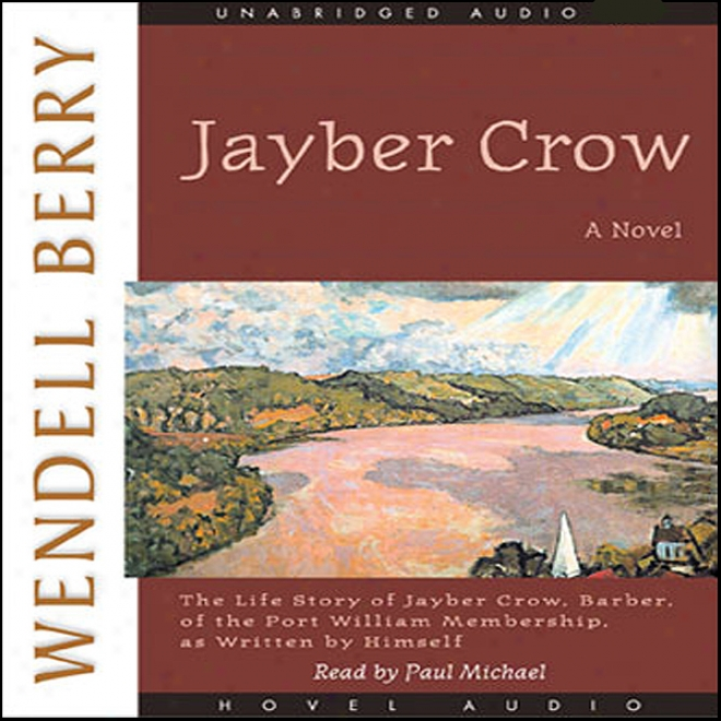 Jayber Crow (unabridyed)