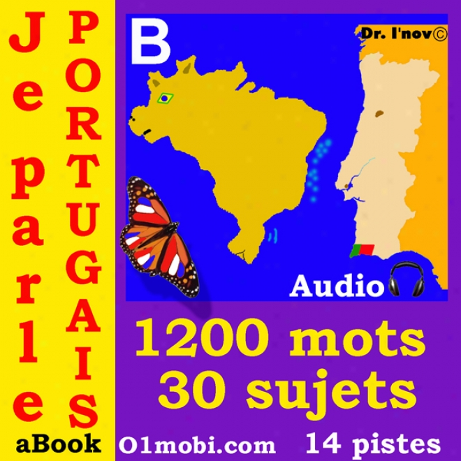 Je Parle Portugais (avec Mozart) - Volume Basic [portuguese For French Speakers] (unabridged)