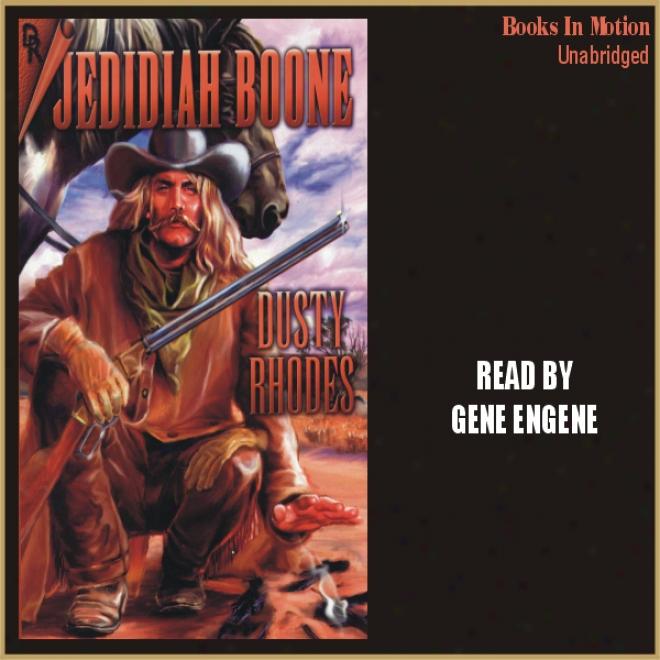 Jedidiah Boone (unabridged)