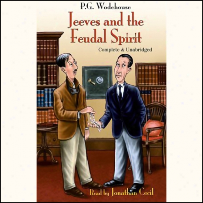Jeeves And The Feudal Spirit (unbridged)