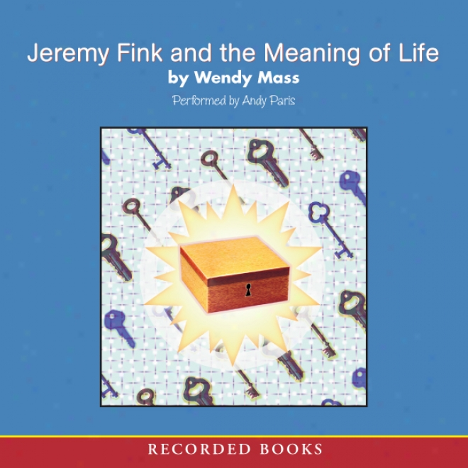 Jeremy Fink And The Meaning Of Life (unabridged)