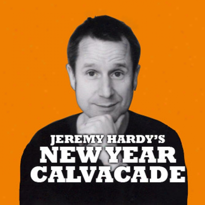 Jeremy Hardy's New Year Cavalcade (unabridged)