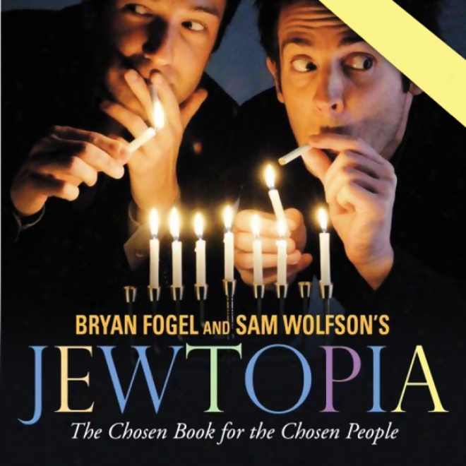 Jewtopia: The Chosen Audiobook For The Chosen People