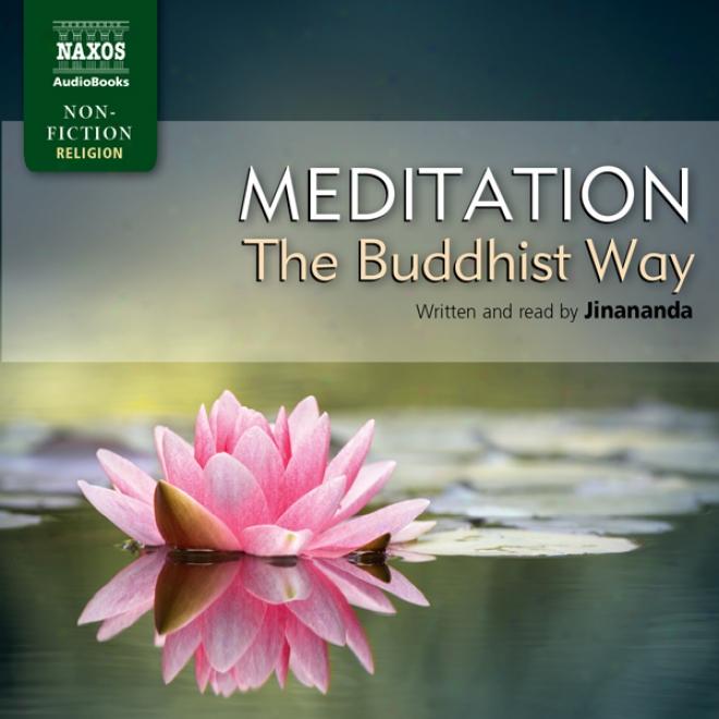 Jinananda: Meditation - The Buddhist Way (unabridged)
