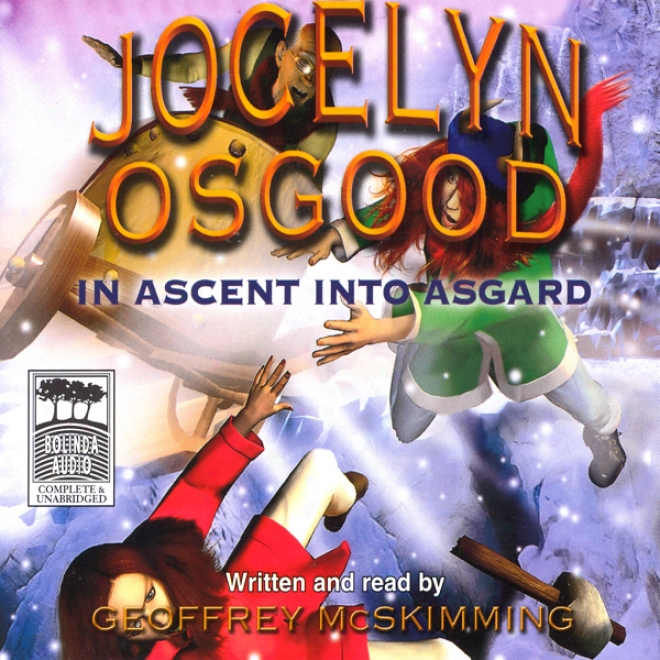 Jocelyn Osgood In Ascent Into Asgard (unabridged)