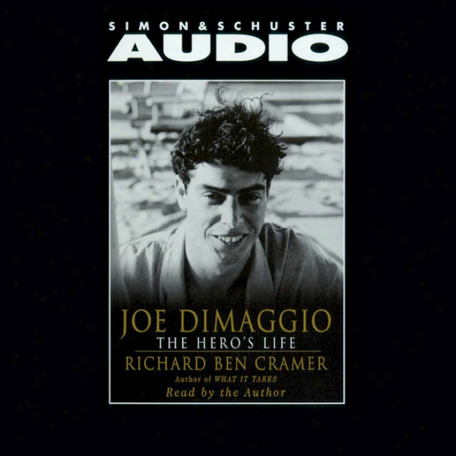 Joe Dimaggio: The Hero's Mode
