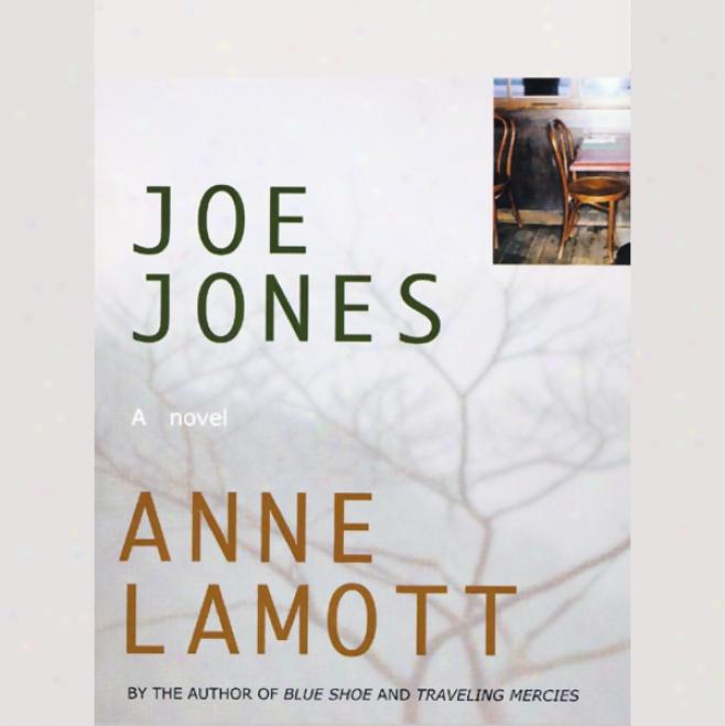 Joe Jones (unabridged)