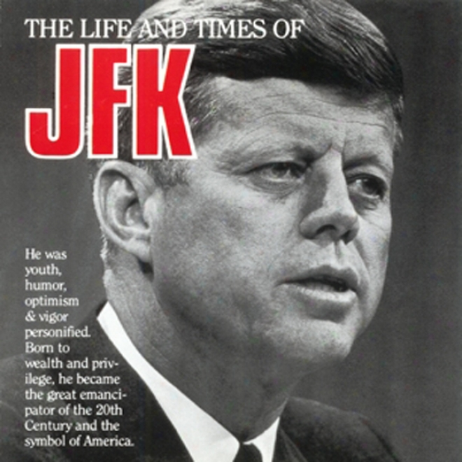 John F. Kennedy: Hero Of History