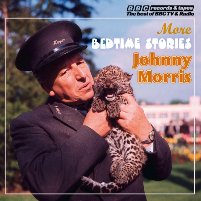 Johnny Morris Reads More Bedtime Stories (unabridged)