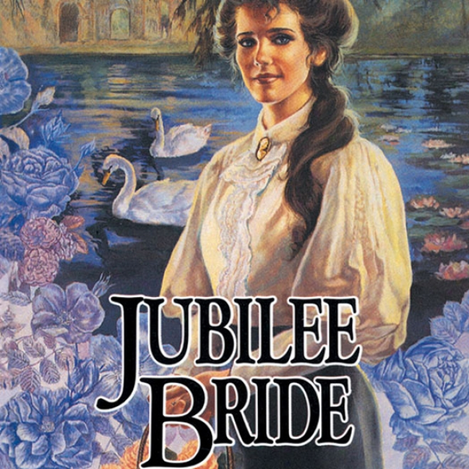 Jubilee Bride: Brides Of Montclair, Book 9 (unabridged)