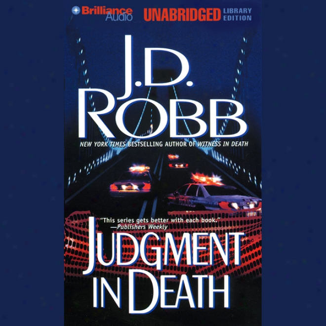 Judgment In Death: In Death, Book 11 (unabridyed)