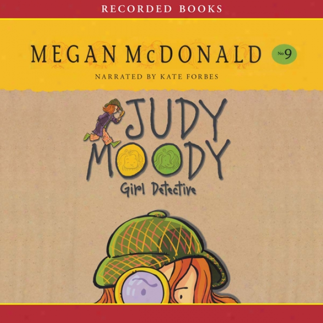 Judy Moody, Girl Detective (unabridged)
