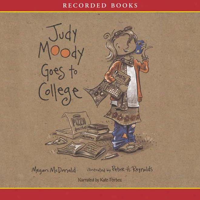 Judy Moody Goes To College (unabridged)