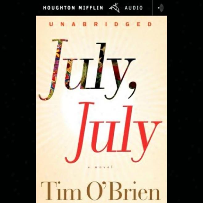 July, July (unabridged)