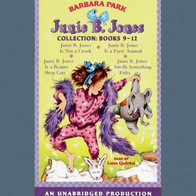 Jjnie B. Jones Collection: Books 9-12 (inabridged)