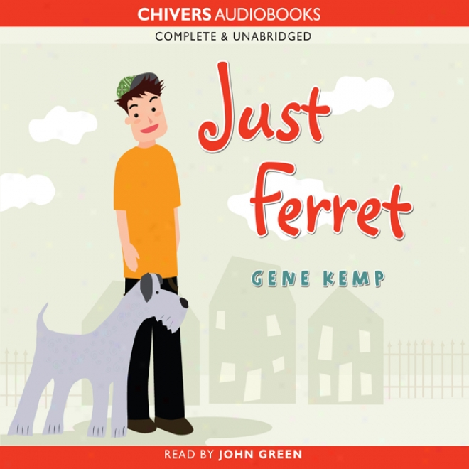 Just Ferrett (unabridged)