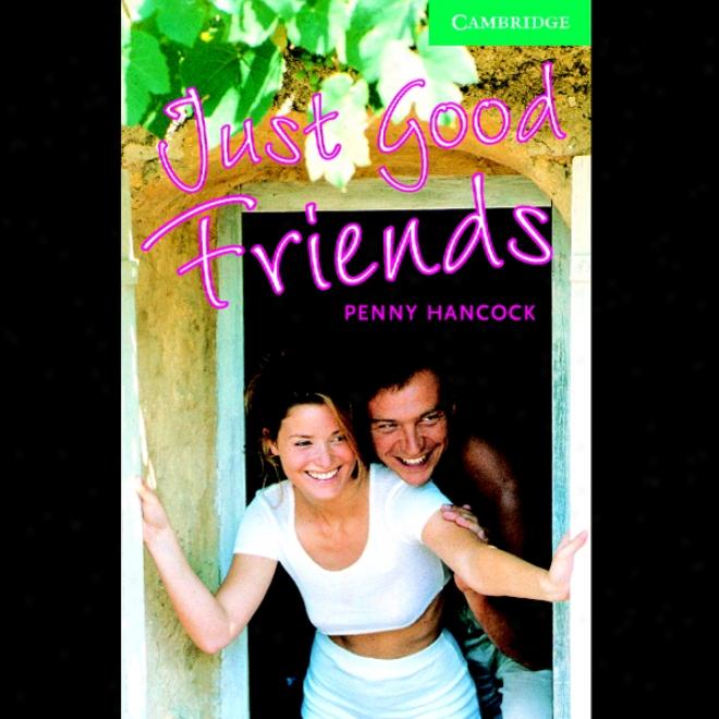Just Good Friends (unabridged)