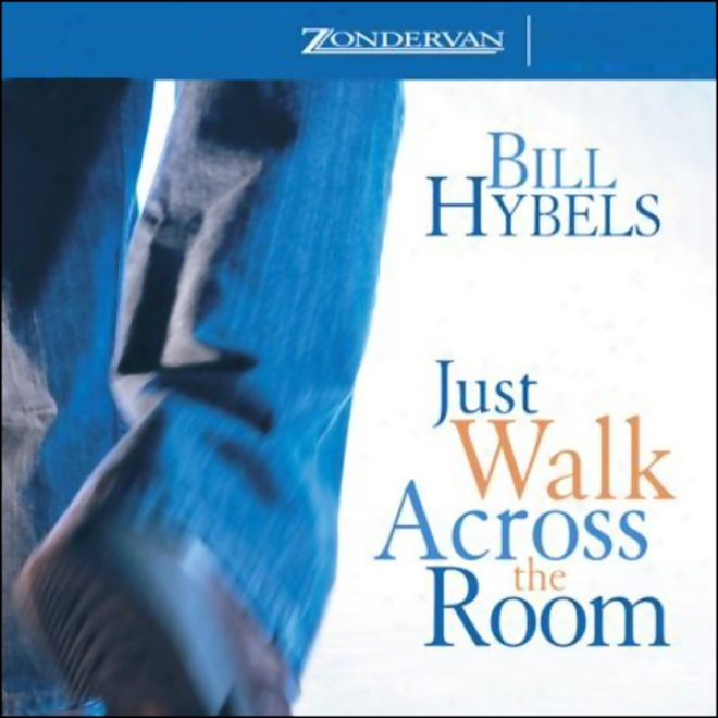 Just Walk Across The Room: Simple Steps For Pointing People To Faith (unabridged)