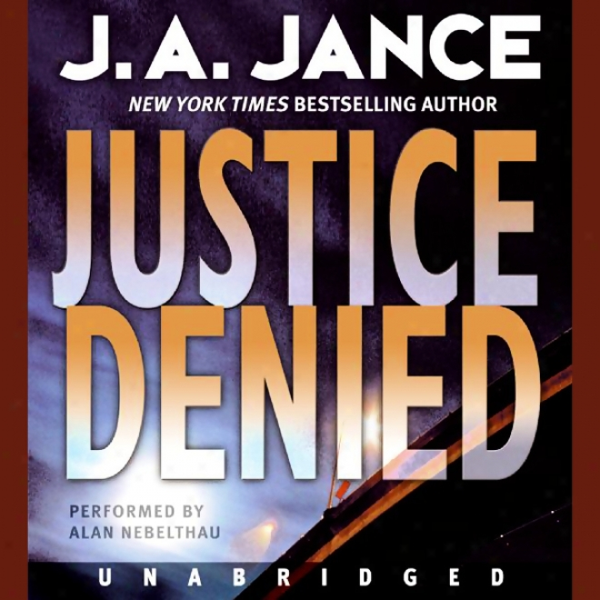 Justice Denied (unabridged)