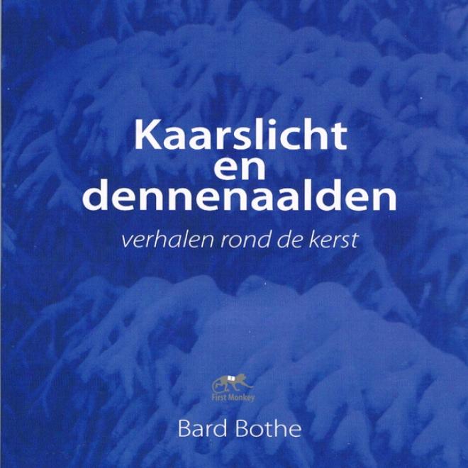Kaarslicht En Dennenaalden (unabridged)
