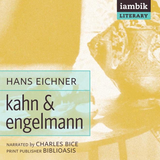 Kahn & Engelmann (unabridged)