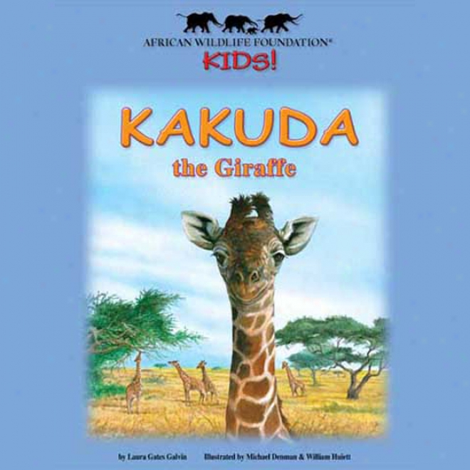 Kakuda The Giraffe (unabridged)