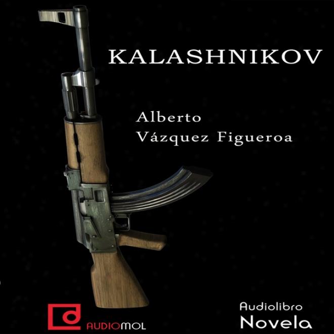 Kalashnikov (unabridged)