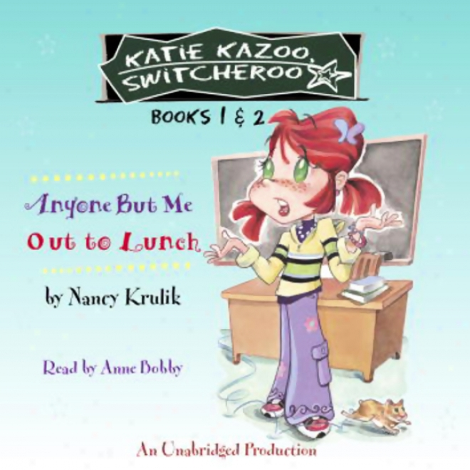 Katie Kazoo, Switcheroo: Books 1 & 2 (unabridged)