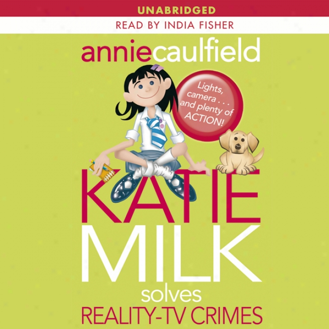 Katie Milk Solves Reality-t vCrimes (unabridged)