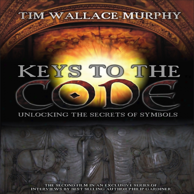 Keys To The Code: Unlocking The Secrets Of Symbols (unabridged)