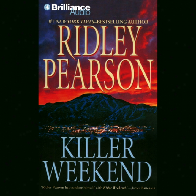 Killer Weekend (unabridged)