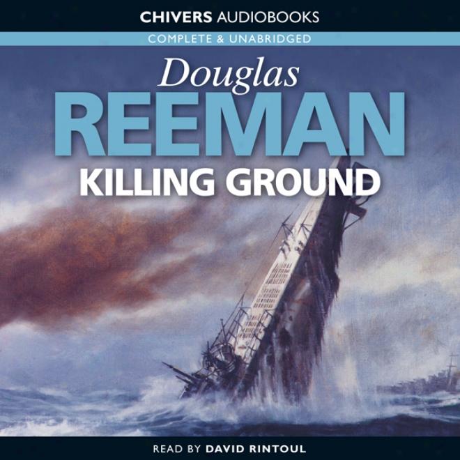 Killing Ground (unabeidged)