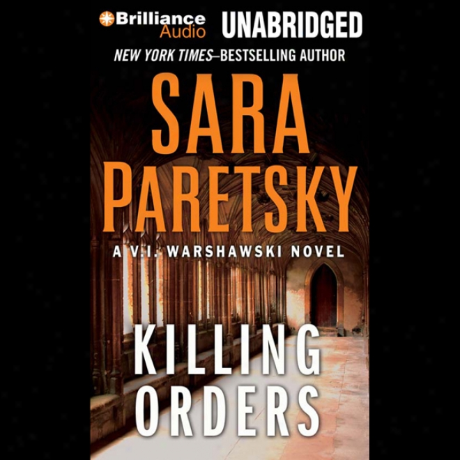 Killing Orders: V. I. Warshawski #3 (unabridged)