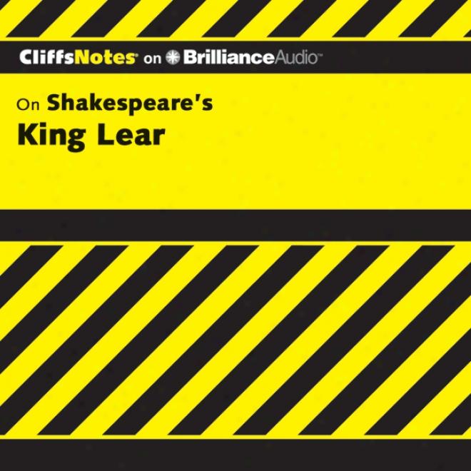 King Lear: Cliffsnotes (unabridged)
