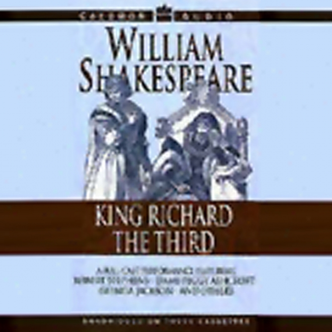 King Richard The Third (unabridged)