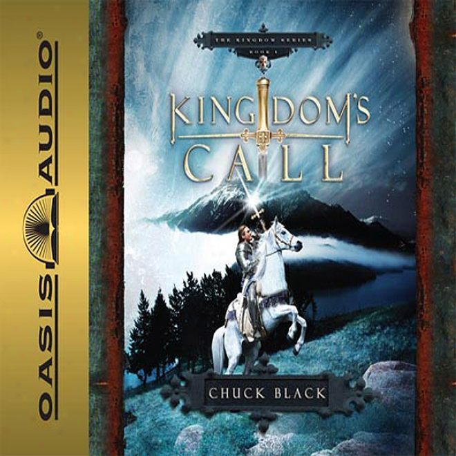 Kingdom's Call: Kingdom Series, Book 4 (unabridged)