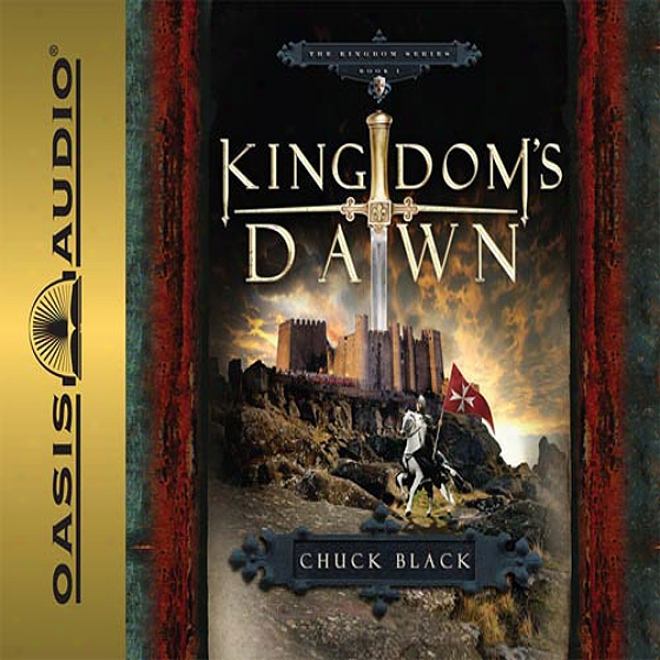 Kingdom's Dawn: Kingdom's Series, Book 1 (unabridged)