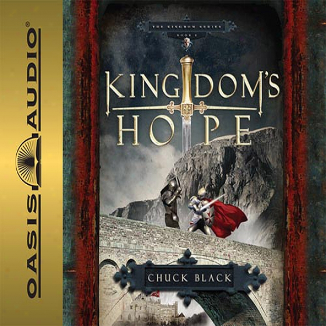 Kingdom's Hope: Kingdom Series, Book 2 (unabridged)