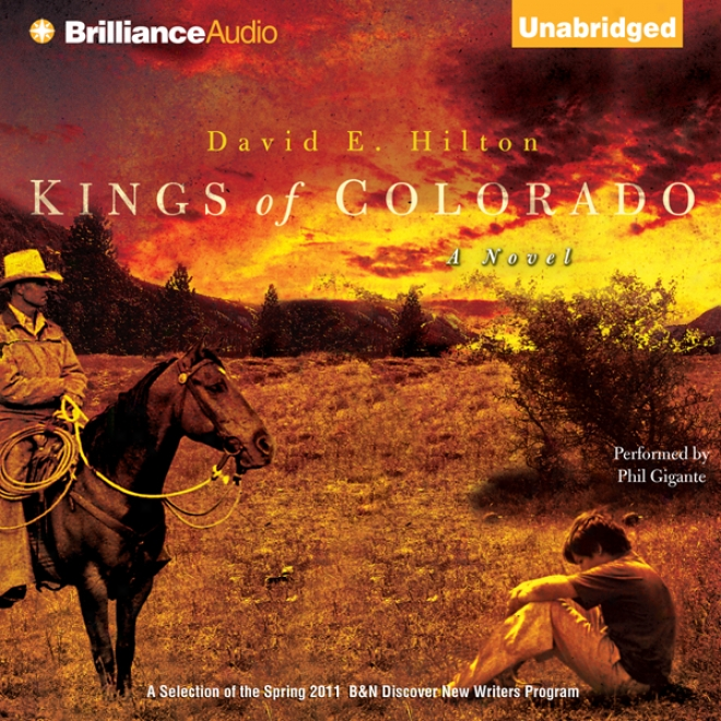 Kings Of Colorado: A Novel (unabridged)