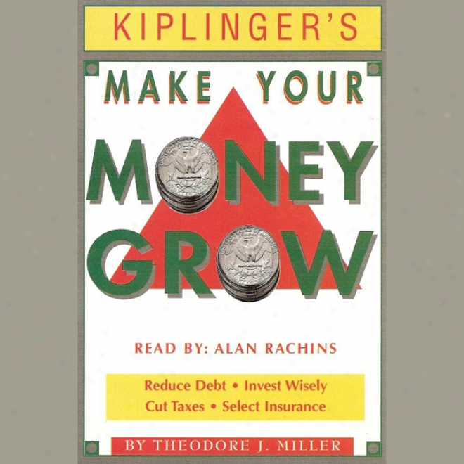 Kiplinger'a Make Your Money Grow