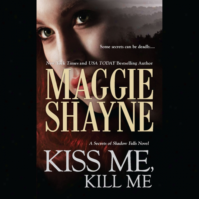 Kiss Me, Kill Me (unabridged)