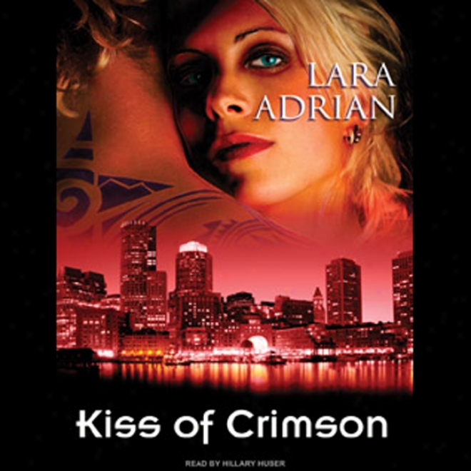 Kiss Of Crimson: The Midnight Breed, Book 2 (unabridged)