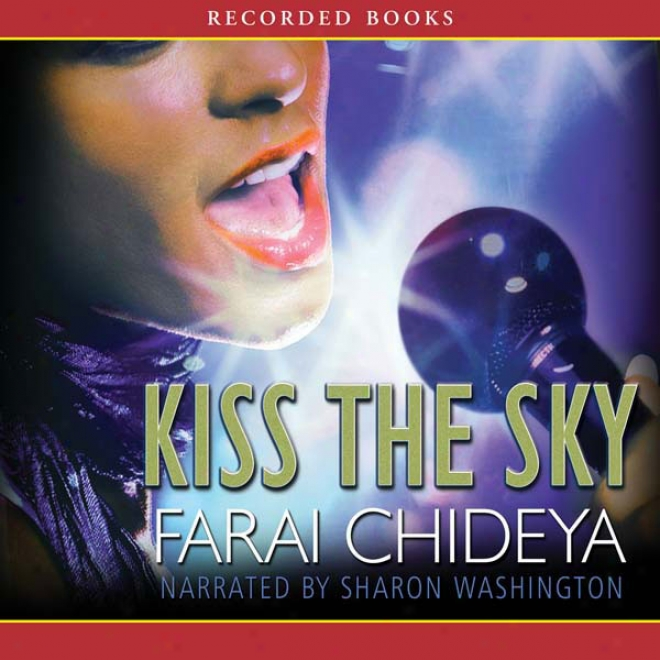 Kiss The Sky (unabridged)