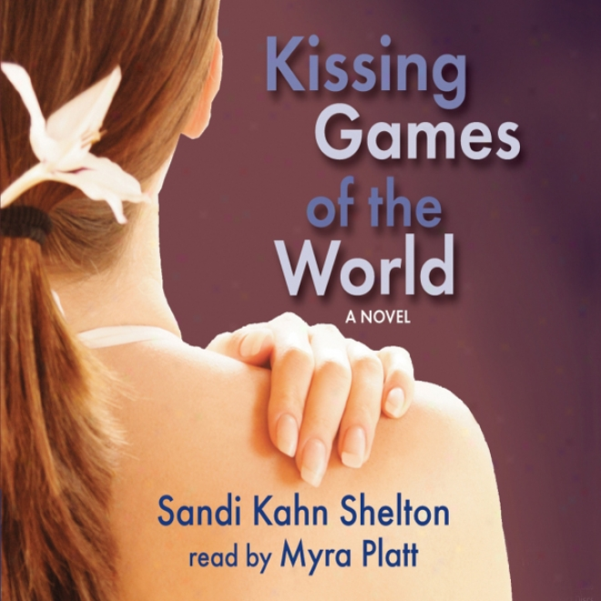 Kissing Games Of The World (unabridged)