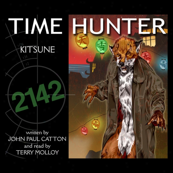Kitsune: Time Hunted (unabridged)