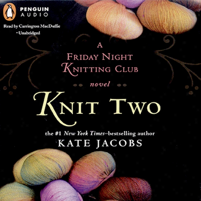 Knit Two (unabridged)